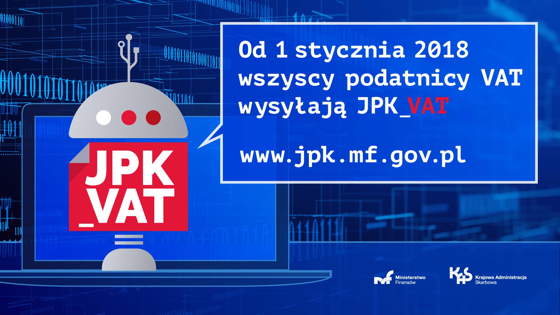 Od 1 stcznia 2018 wszyscy podatnicy VAT wysyłają JPK_VAT